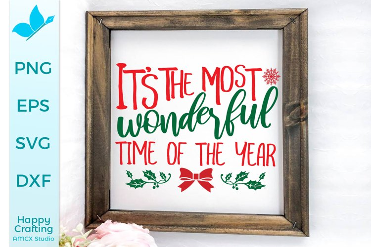 It's the most wonderful time of the year, Christmas SVG example image 1