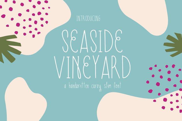 Seaside Vineyard