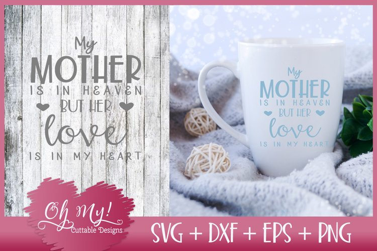 Mother Is In Heaven - SVG EPS DXF PNG Cutting File