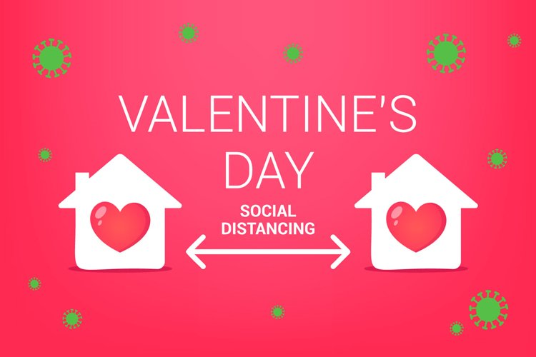 social distance for valentine day. stay home for the holiday example image 1