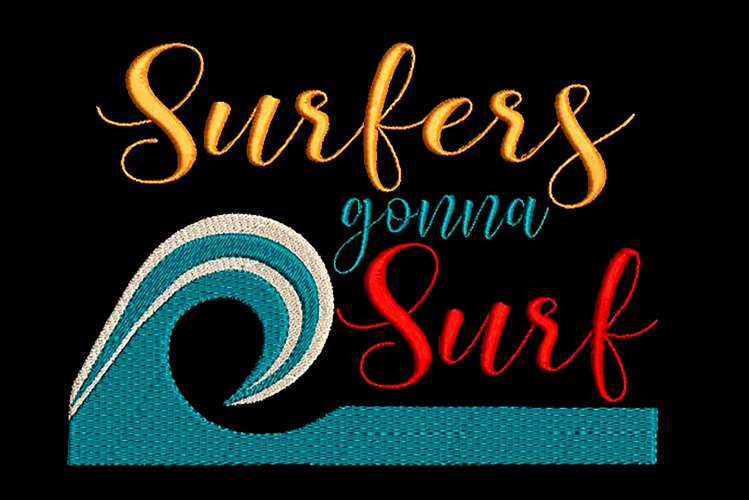 Surfers quote embroidery design example image 1