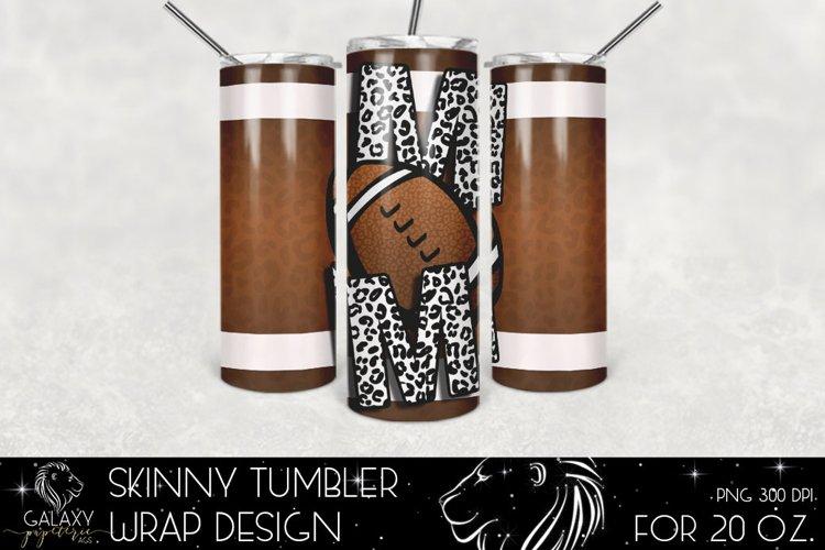 Football Mom 20 Oz. Skinny Tumbler Wrap Sublimation Design