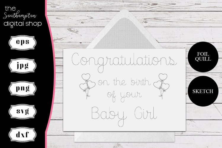 Congratulartions on the birth of your baby girl Foil Quill example image 1