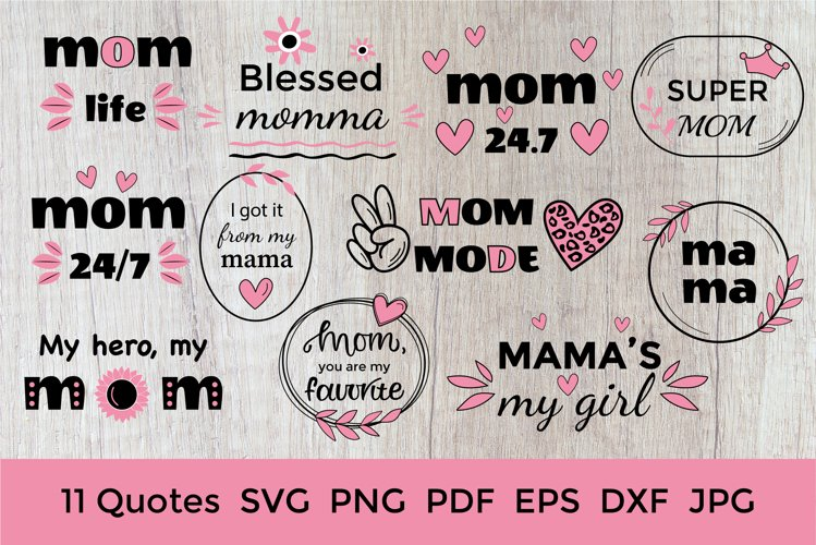 Mother Day Saying SVG. Mothers Day SVG. Mom Bundle. Mom SVG example image 1