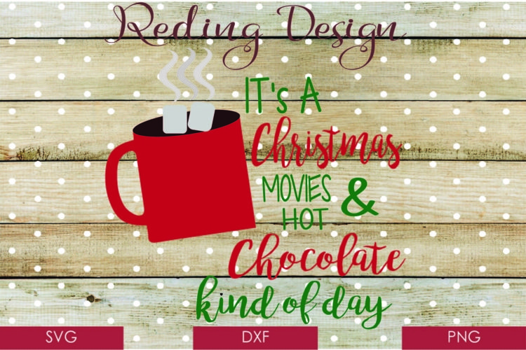 Movies and Hot Chocolate Christmas SVG DXF PNG
