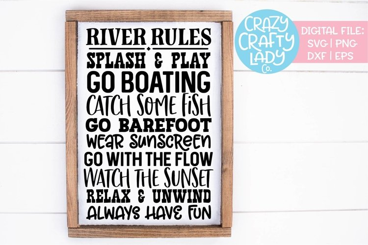 River Rules Wood Sign SVG DXF EPS PNG Cut File