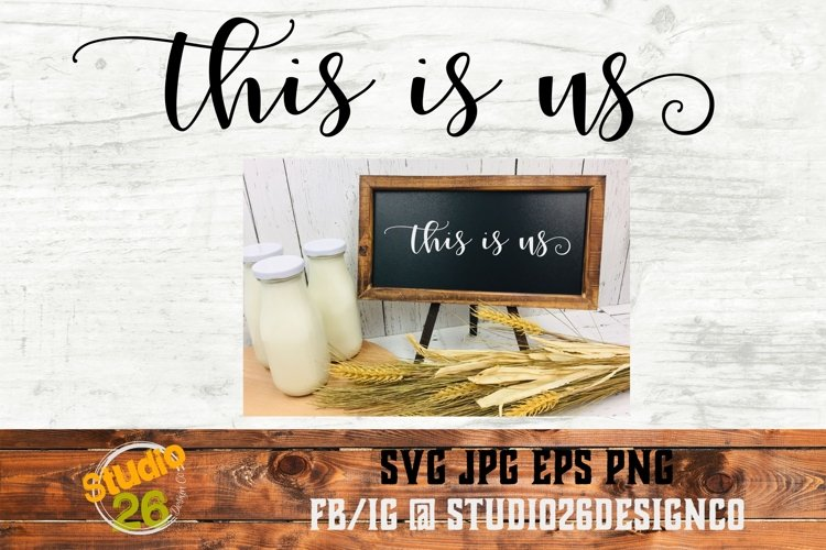 This is us - 2 Files - SVG PNG EPS