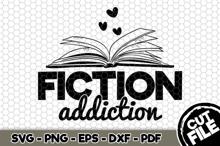 Download Fiction Addiction Svg Cut File N204 481410 Svgs Design Bundles