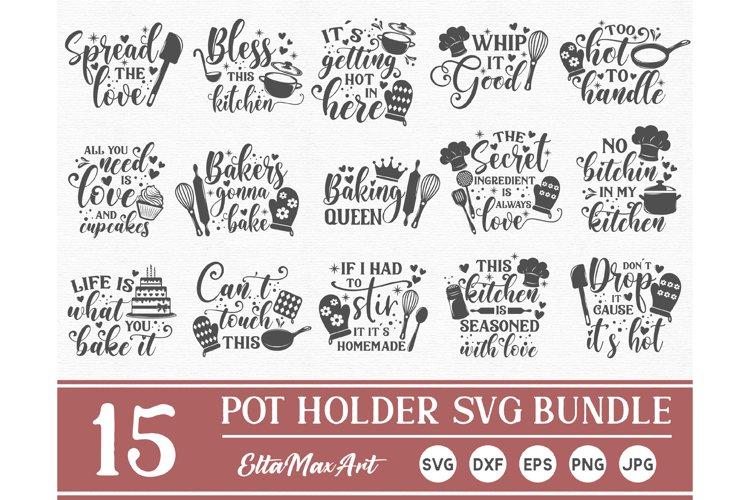Pot Holder SVG Bundle, Kitchen SVG, Baking Svg, Baking Quote example image 1