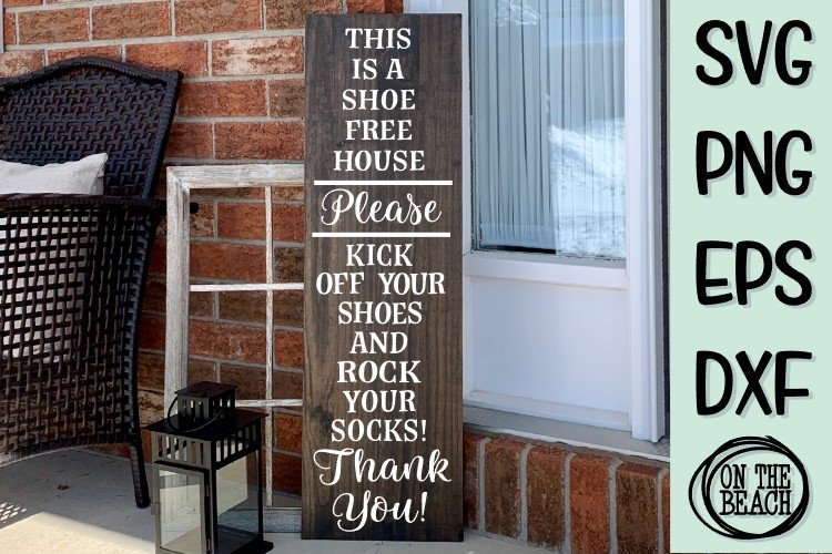 Shoe Free House - Rock Your Socks - SVG PNG EPS DXF