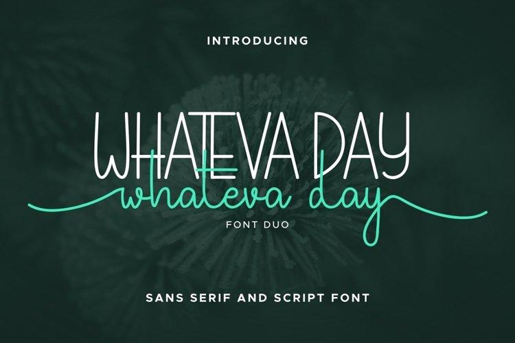 Whateva Day example image 1