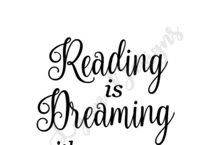 Reading is Dreaming with Open Eyes SVG File example image 1