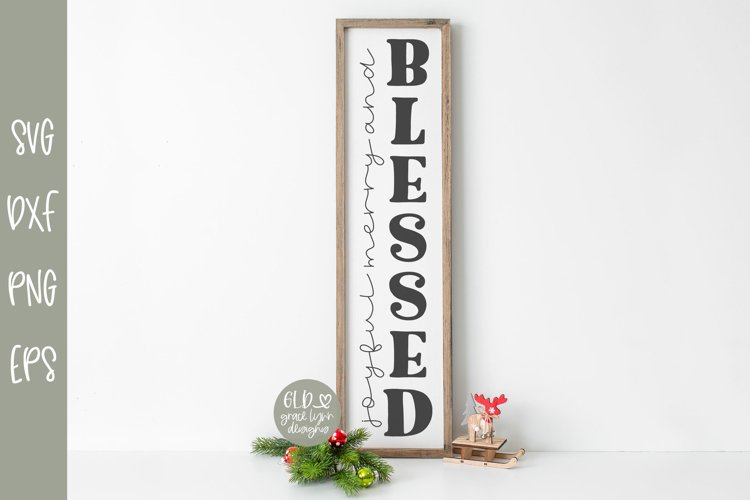 Joyful Merry and Blessed - Vertical Christmas SVG example image 1