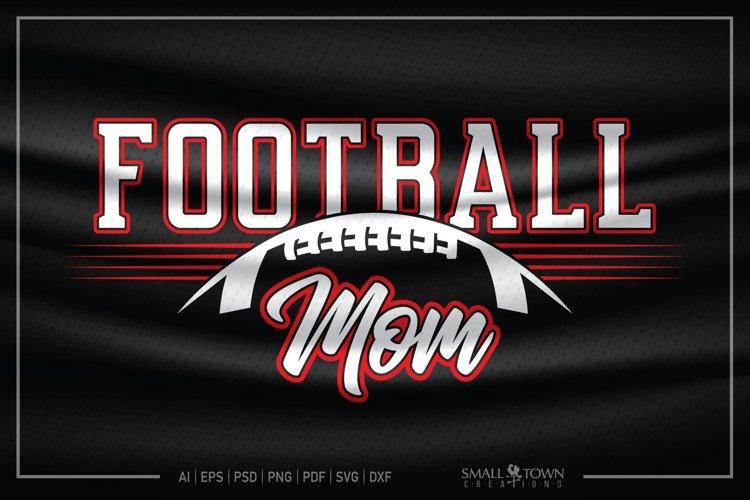 Football, Proud Football Mom, Football SVG, Football Mom SVG example image 1