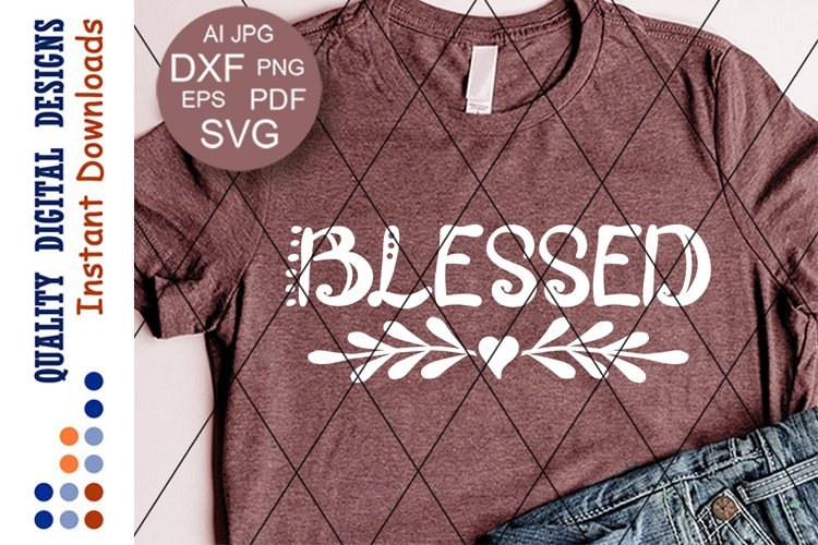 Blessed clip art Religious shirt svg cut files Christian