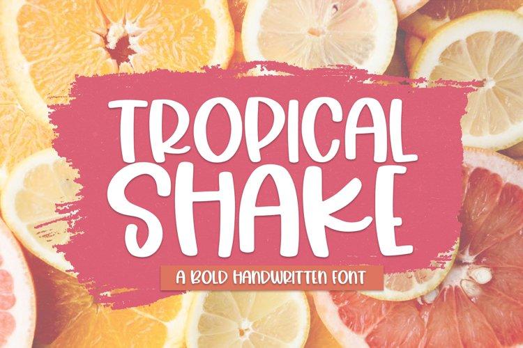 Tropical Shake - A Fun Handwritten Font