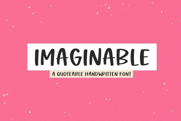 Web Font Imaginable - A Casual Handwritten Font example image 1