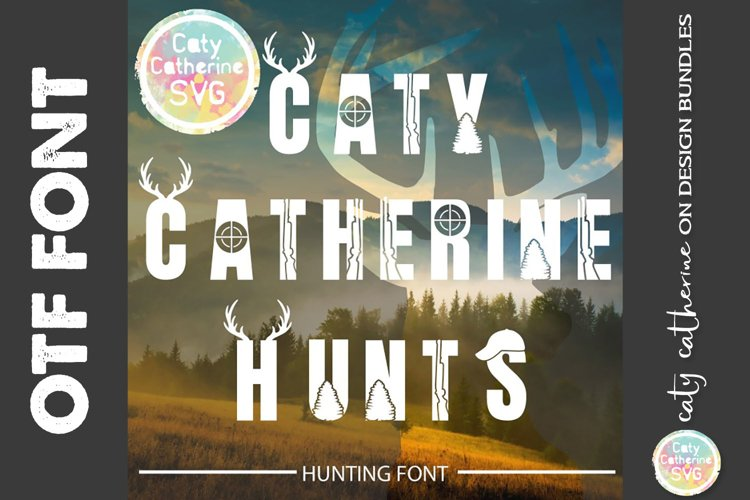 Hunting Font By Caty Catherine OTF Font Deer Antlers OTF example image 1