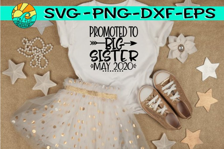 Promoted to BIG Sister - May 2020 - Arrow - SVG PNG EPS DXF