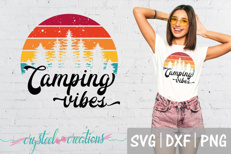 Camping Vibes Retro Camping SVG, DXF, PNG