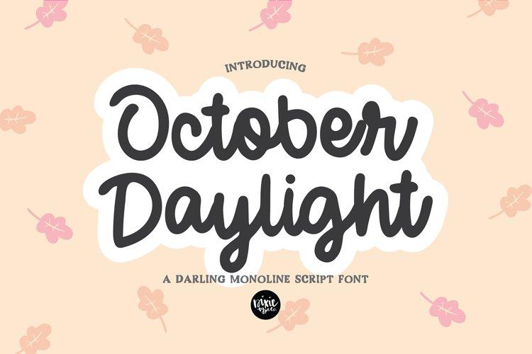 OCTOBER DAYLIGHT a Bold Script Hand written Font example image 1