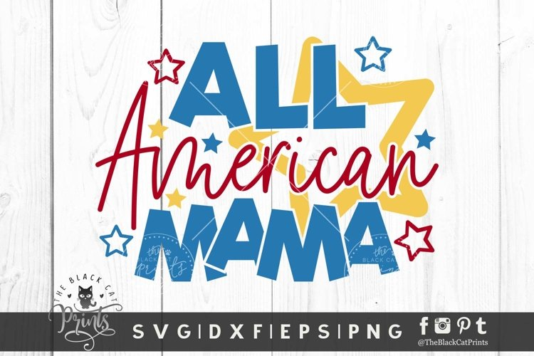 All American Mama SVG | 4th Of July SVG | Independence Day
