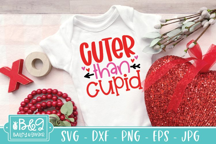 Cuter Than Cupid | Cute Valentine's Day Baby SVG example image 1
