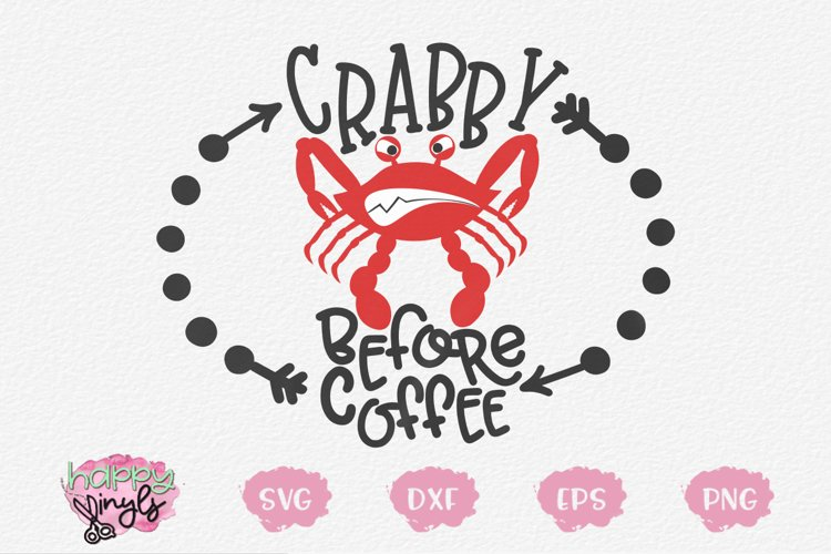Crabby Before Coffee - A Coffee SVG