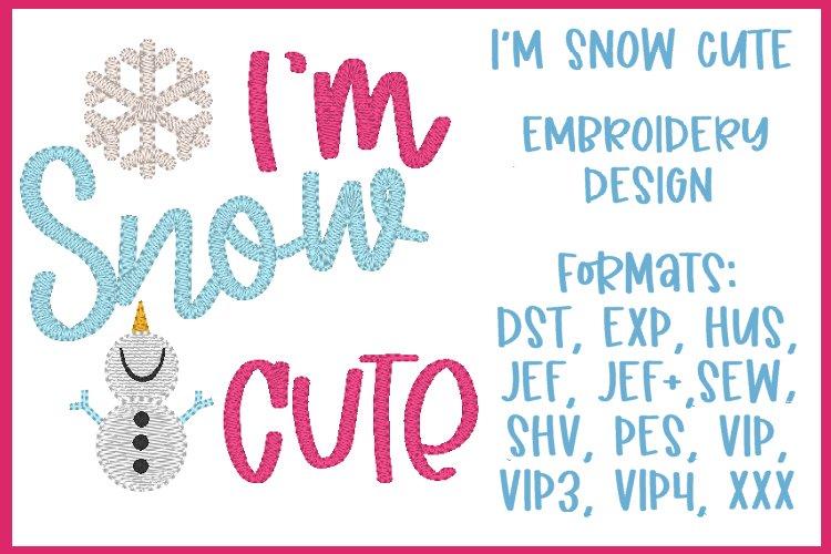 Im Snow Cute Embroidery Design
