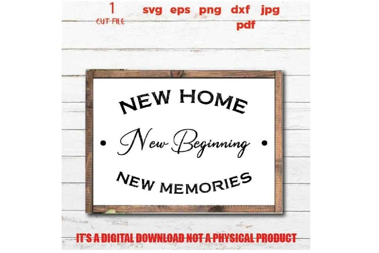 new home new beginning new memories, home sign vector design example image 1