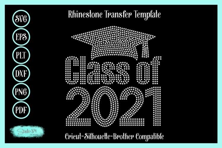 Class of 2021 Rhinestone SVG Transfer Template - Graduation