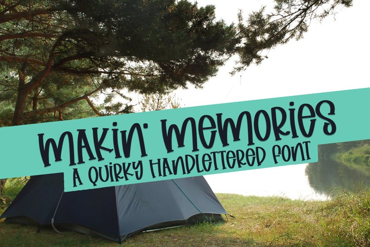 Makin' Memories - A Quirky Handlettered Font example image 1