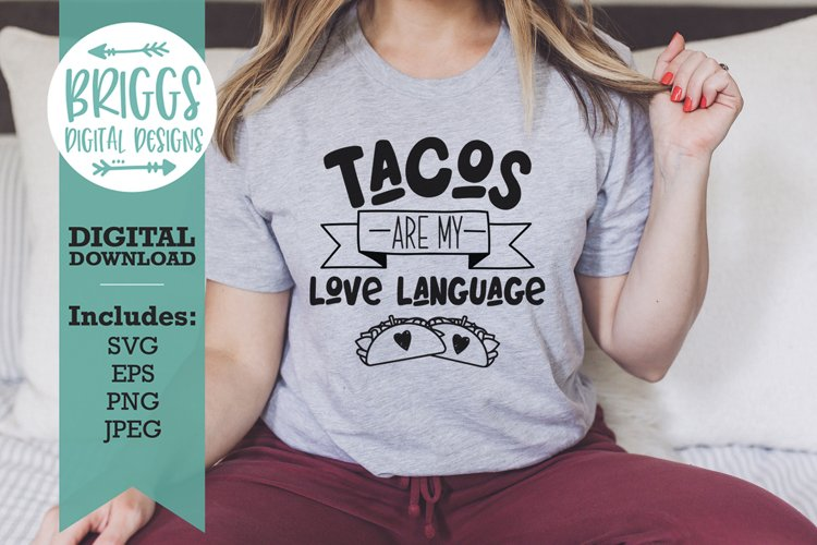 Tacos are my love language, funny valentines taco svg