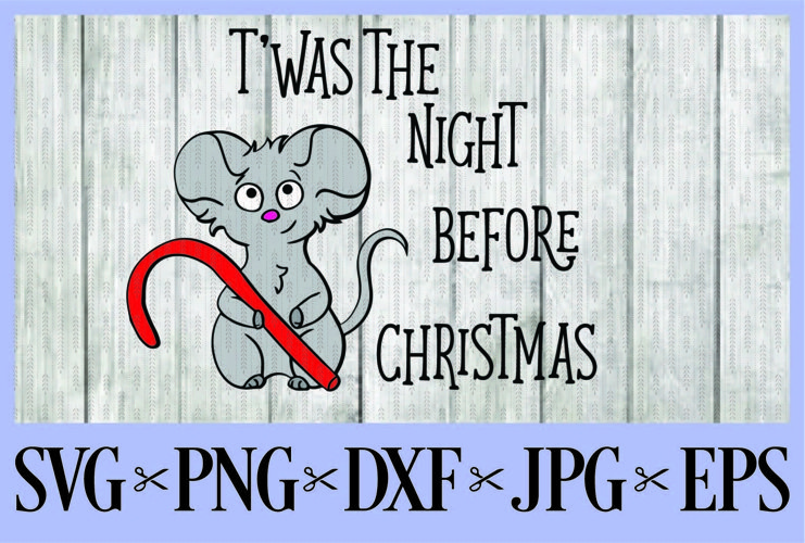 Twas the night before Christmas Mouse SVG PNG EPS DXF JPG Merry Christmas Monogram Frames