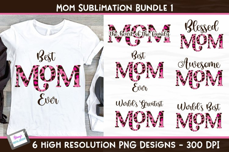 Mom Sublimation Bundle Vol. 1 - 6 pink animal print designs