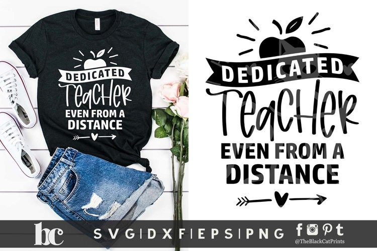 Dedicated Teacher Even From a Distance SVG | Teacher SVG