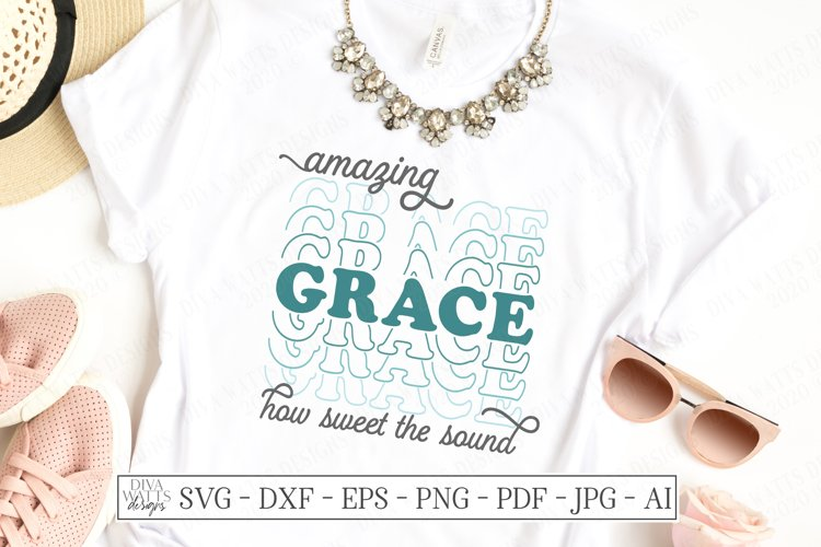 Amazing Grace How Sweet The Sound - Stacked Letters - SVG example image 1