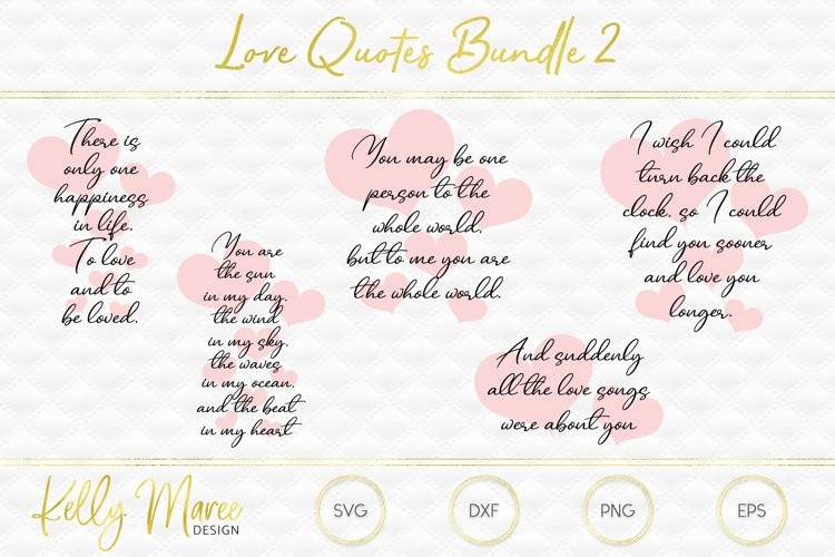 Love Quotes SVG Bundle #2
