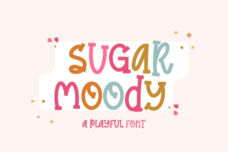 Sugar Moody - A playful font example image 1