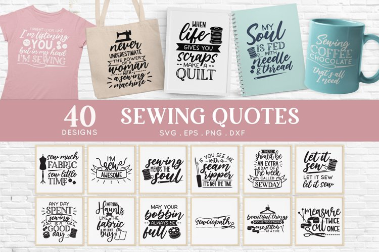 40 Sewing Quotes svg Bundle dxf eps png - sewing machine svg example image 1