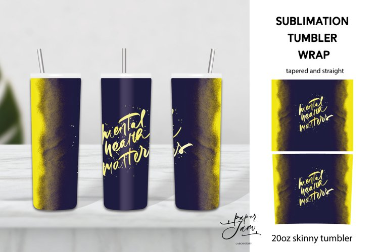 20 Oz Skinny Tumbler Mental healh matters sublimation png example image 1
