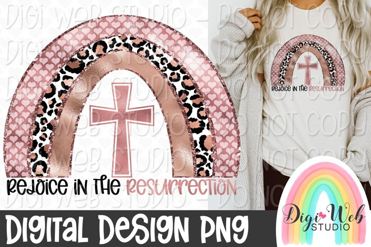 Rejoice In The Resurrection Rainbow Sublimation Design