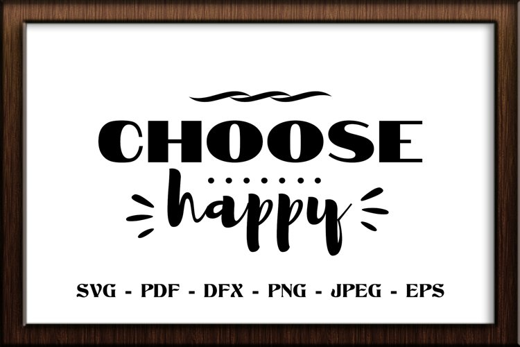 Choose happy SVG cut file example image 1