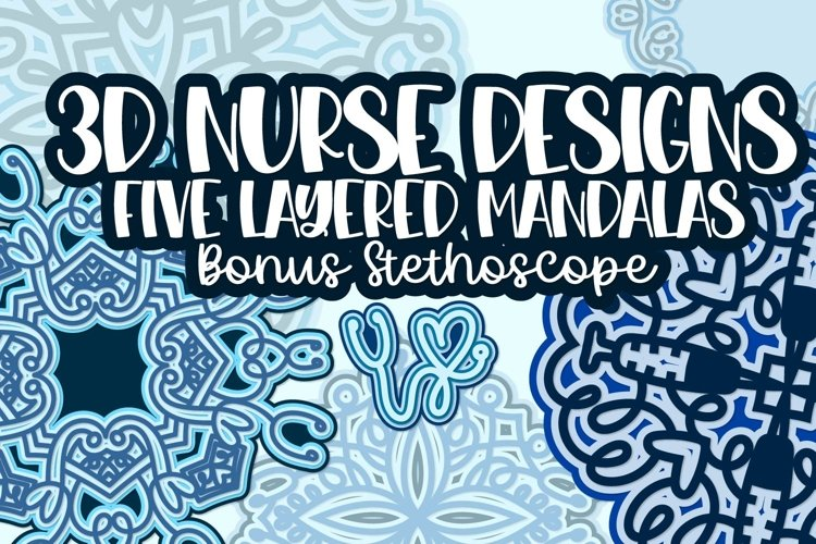 3D Nurse Mandala Bundle - A Fun Layered Set for Cutting! example image 1