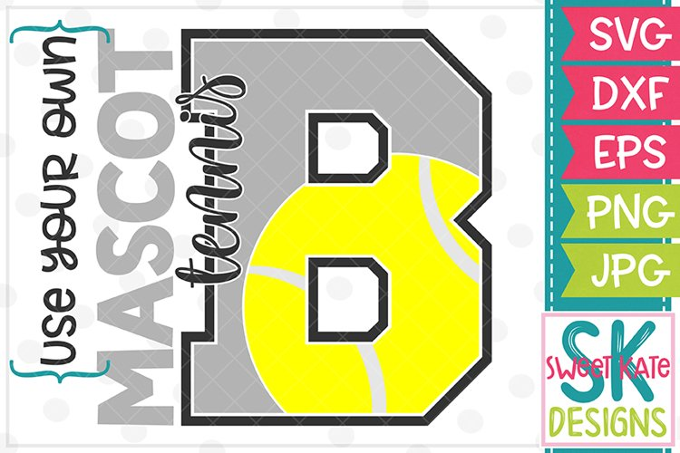 Your Own Mascot B Tennis SVG DXF EPS PNG JPG example image 1