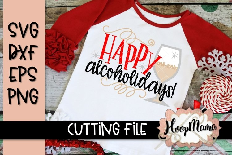 Happy Alcoholidays - Christmas SVG Cutting file example image 1