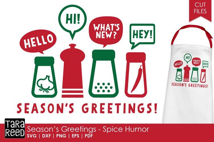 Seasons Greetings - Spice Humor - Christmas SVG & Cut Files