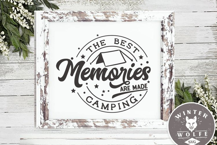 The best memories are made camping SVG EPS DXF PNG