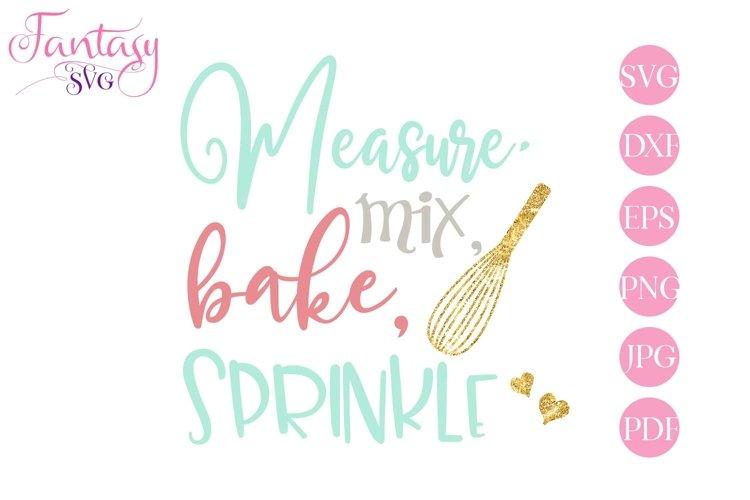 Measure, Mix, Bake, Sprinkle - SVG Cut File
