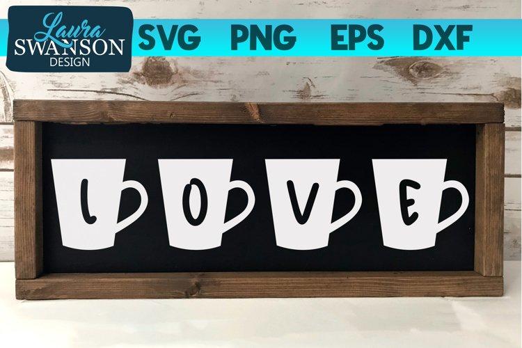 Coffee Cups Love SVG Cut File